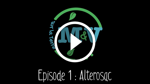 M&V sur la Terre – Episode 01 – Alterosac